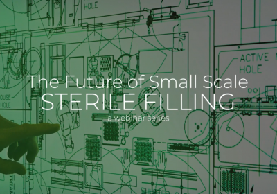 Discover the Future of Small Scale Sterile Filling in this Free Webinar Series
